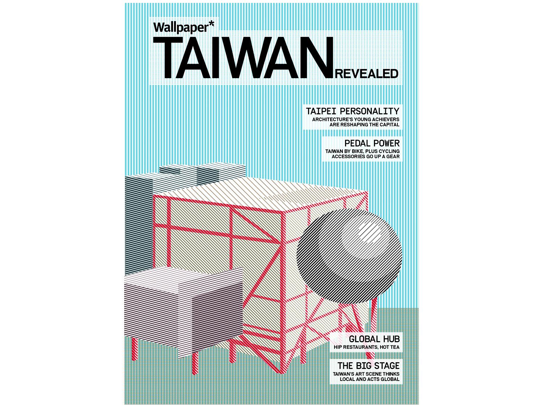 24/31 – Taiwan Supplement at Wallpaper*